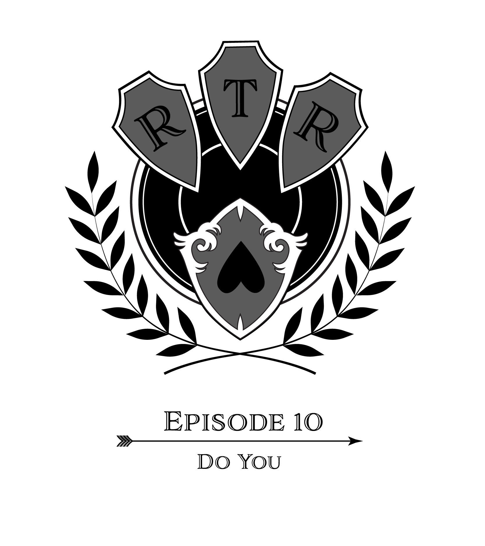 Round Table Rebellion, E10: Do You