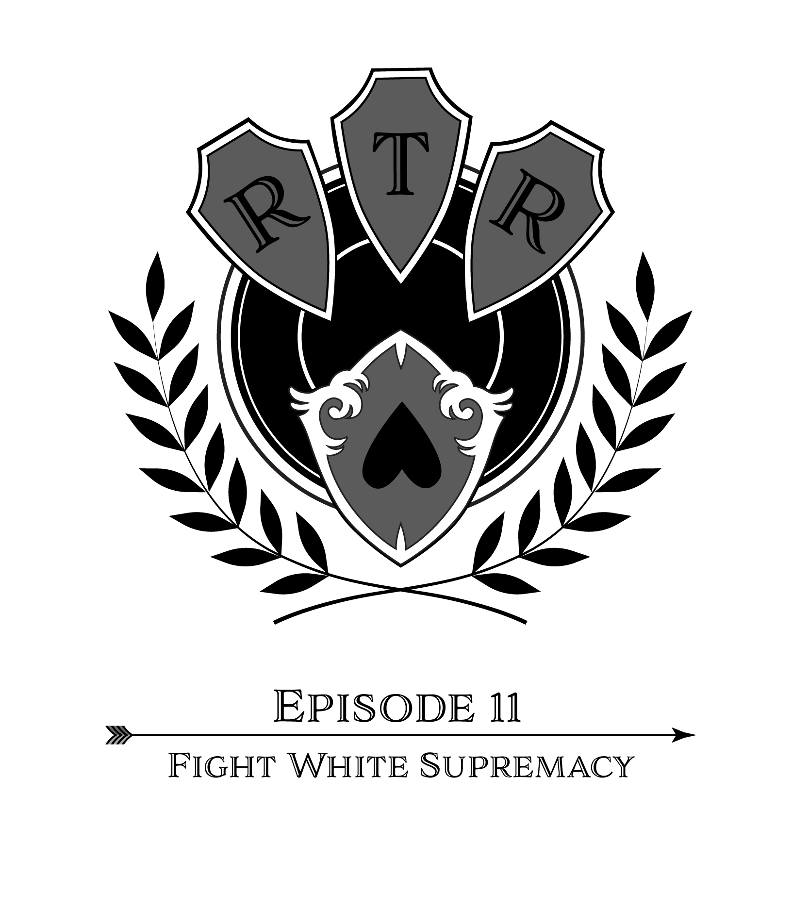 Round Table Rebellion, E11: Fight White Supremacy