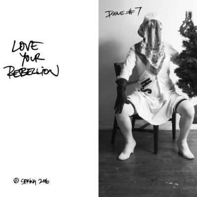 LYR Issue 7 | Love Your Rebellion