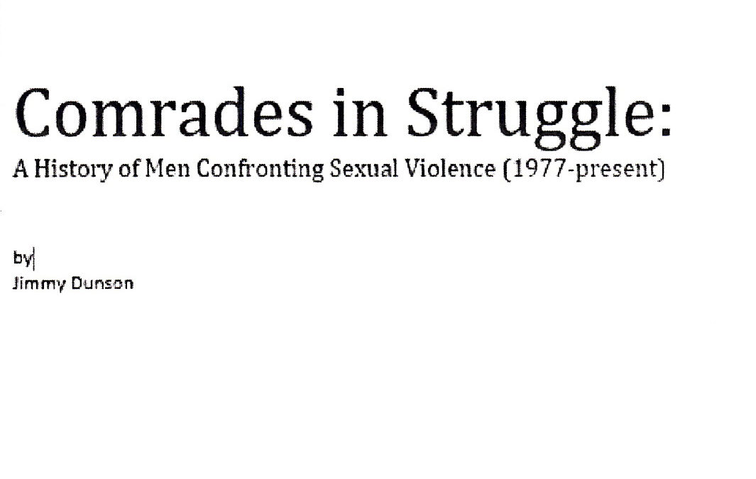 Comrades in the Struggle: A History of Men Confronting Sexual Violence
