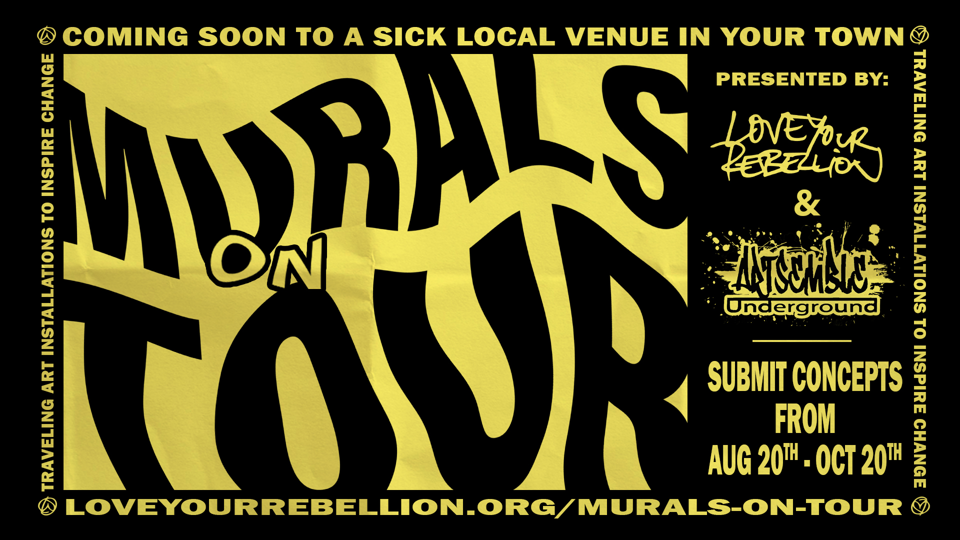 love your rebellion murals on tour