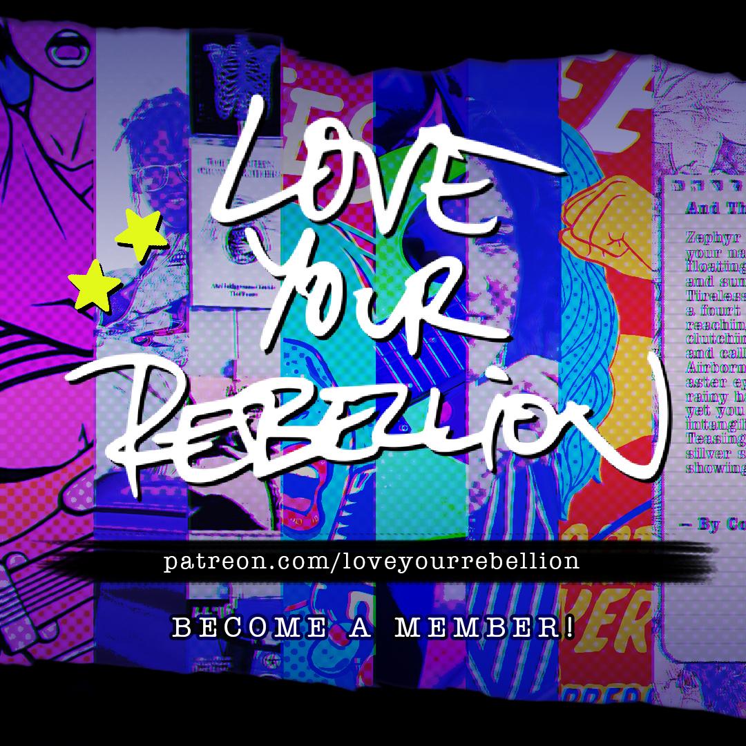 membership patreon love your rebellion