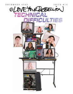 love your rebellion issue 14 technical difficulties