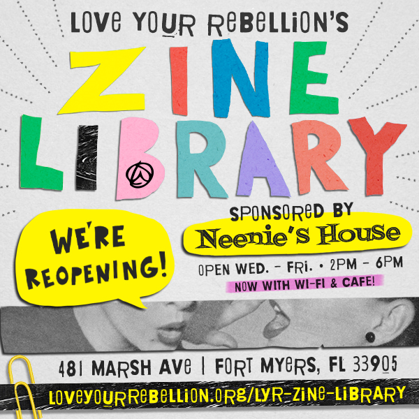 love your rebellion zine library