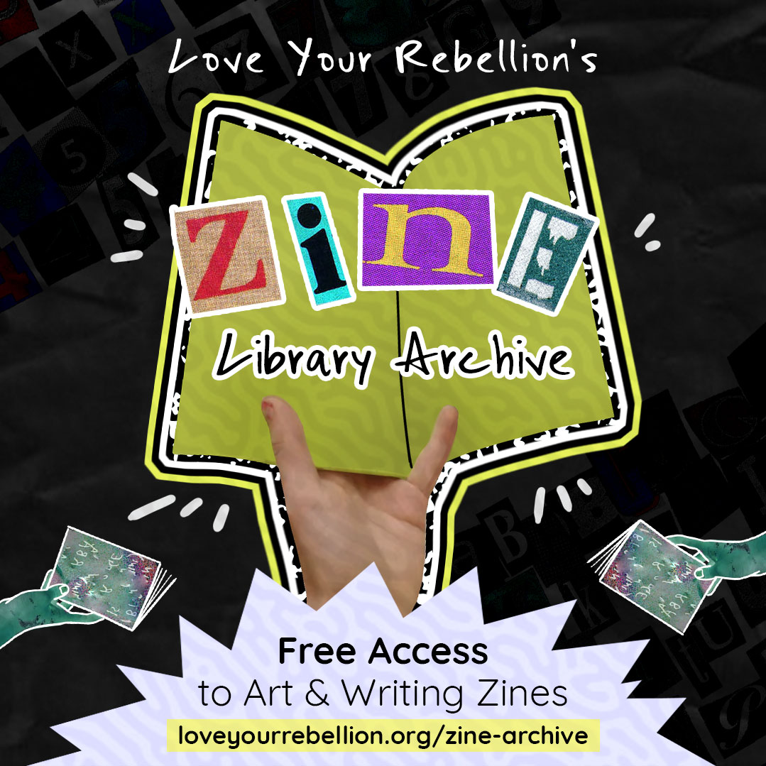 love your rebellion zine archive